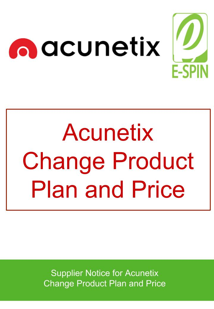 Acunetix New Product Plan and Price